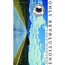 Only Revolutions: A Novel
