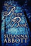 The Riven Book, Susanna Abbott, 1448983444