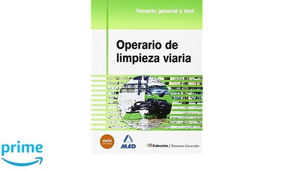 Operario de limpieza viaria. Temario general y test: Amazon.es: JOSE MANUEL GONZALEZ RABANAL, Rafael Santiago Souto Fernández: Libros