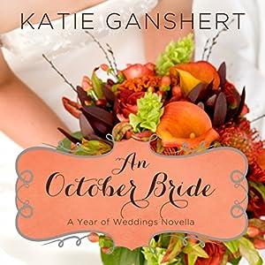 An October Bride Audiobook