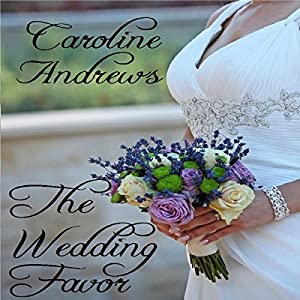 The Wedding Favor Audiobook