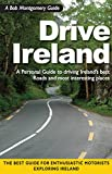 img - for Drive Ireland: A Personal Guide to driving Ireland's best Roads and most interesting Places book / textbook / text book