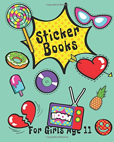 Sticker Books For Girls Age 11: Blank Sticker Book, 8 x 10, 64 Pages