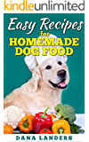 Easy Recipes for Homemade Dog Food