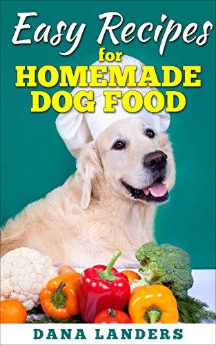 Easy Recipes for Homemade Dog - Homemade Treats Dog Food