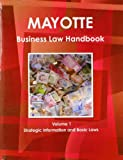Mayotte Business Law Handbook, IBP USA, 1438770480