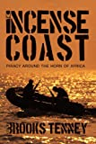 The Incense Coast, Brooks Tenney, 1426938233