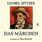 Das Märchen | Daniel Spitzer