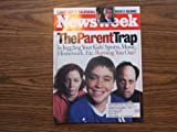 Newsweek January 29, 2001 (THE PARENT TRAP IS JUGGLING YOUR KIDS SPORTS, MUSIC, HOMEWORK, ETC. BURNING YOU OUT?, VOLUME CXXXVII, NO. 5)