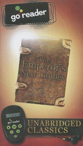 The Emperor's New Clothes (Unabridged Classics (Go Reader))