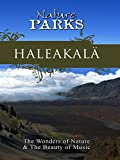 Nature Parks - Haleakala: The World's Largest Crater, Hawaii