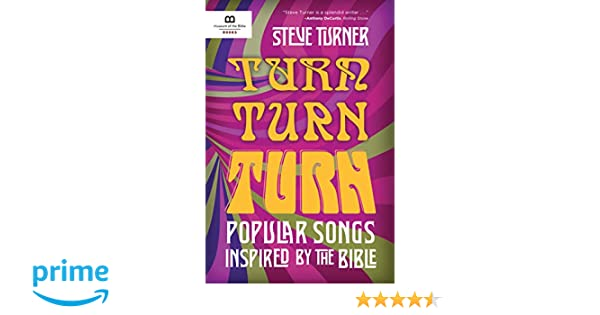 Turn, Turn, Turn: Popular Songs Inspired by the Bible: Steve