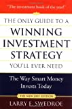 img - for The Only Guide to a Winning Investment Strategy You'll Ever Need: The Way Smart Money Invests Today book / textbook / text book