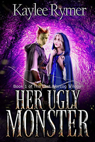 Her Ugly Monster (The Last Worcog Trilogy Book 1)