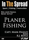 Planer Fishing - In the Spread