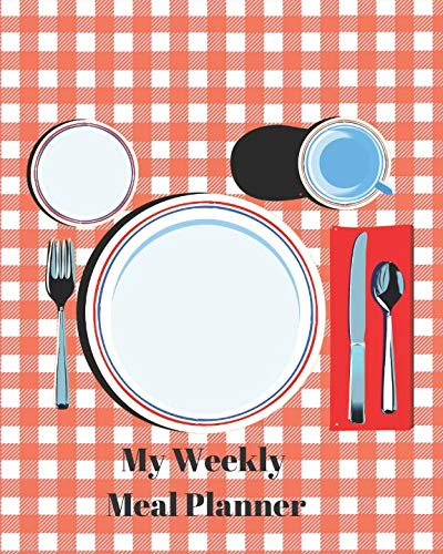 My Weekly Meal Planner Volume 1: A 52 week planner plus grocery shopping list to help you organize and make meal planning a little easier. (Weekly Meal Planner and Grocery List Volume 1) by Neaterstuff Publishing