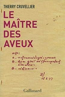 Le maître des aveux, Cruvellier, Thierry