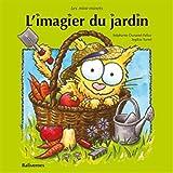 """Afficher """"Les mini-minets<br /> L'imagier du jardin"""""""