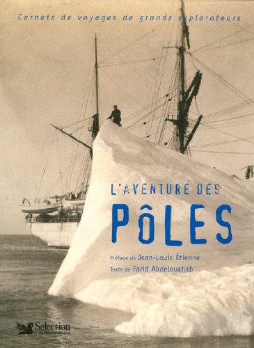 L'AVENTURE DES POLES -