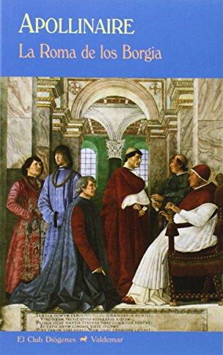 La Roma De Los Borgia El Club Diogenes Ebook Guillaume
