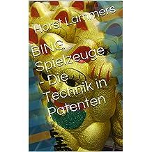 BING Spielzeuge - Die Technik in Patenten (German Edition)