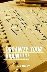 Organize Your Brain: Stress Less, Do More (Self Improvement & Habits Book 4) (English Edition)