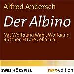 Der Albino   Alfred Andersch