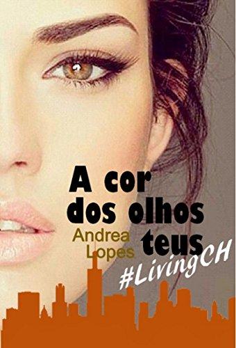 A cor dos olhos teus #LivingCH