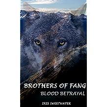 Brothers of Fang: Blood Betrayal