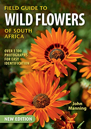 (Field Guide to Wild Flowers of South Africa (Field Guides))