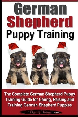 German Shepherd Puppy Training The Complete German Shepherd