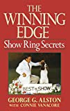 img - for The Winning Edge: Show Ring Secrets (Howell reference books) book / textbook / text book