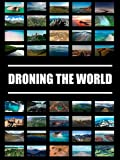 Droning the World