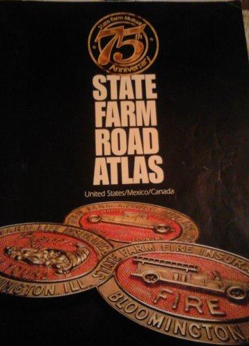 State Farm Road Atlas  75Th Anniversary Edition  Us   Canada