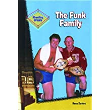 The Funk family (Wrestling Greats) by Davies, Ross (2001) Leather Bound