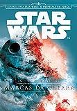 capa de Star Wars - Marcas da Guerra: 1º da Trilogia Aftermath