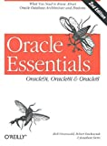 Oracle Essentials : Oracle9i, Oracle8i and Oracle8, Greenwald, Rick and Stackowiak, Robert, 0596001797