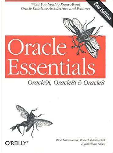 Oracle Essentials : Oracle9i, Oracle8i & Oracle8 (2nd Edition)