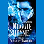 Prince of Twilight | Maggie Shayne