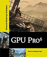 GPU Pro 6: Advanced Rendering Techniques