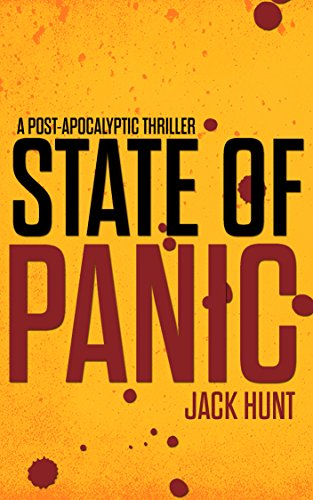 State of Panic: A Post-Apocalyptic Survival Thriller (Camp Zero Book 1) by [Hunt, Jack]
