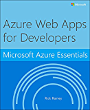 Microsoft Azure Essentials Azure Web Apps for Developers