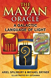 Mayan Oracle: the Galactic Language of Light, Book and Card Box Set (44 Colour Cards & 320pp Book)