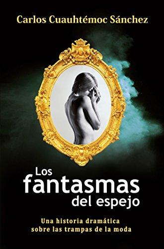 Los fantamas de espejo (Spanish Edition)