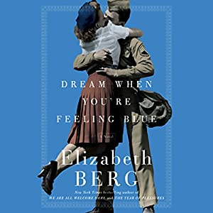 Dream When You're Feeling Blue Audiobook