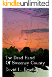 The Dead Hand of Sweeney County