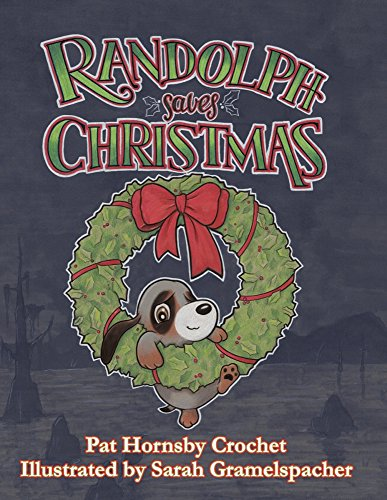 Randolph Saves Christmas (Christmas Pup Song)