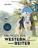 img - for  bungen f r Westernreiter: Rittigkeit verbessern, Trainingsfortschritt ausbauen book / textbook / text book