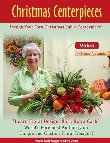 DIY, Christmas Centerpiece, Learn to Design a Gorgeous, Full Table Centerpiece for the Holidays, DVD Video.