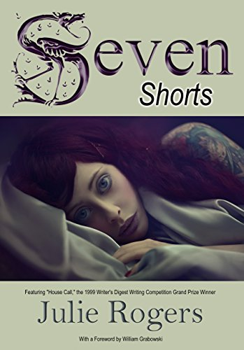 Seven Shorts by Julie Rogers